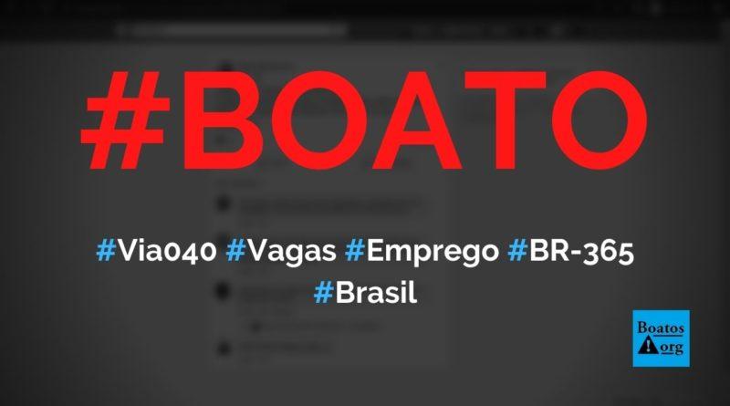 Via 040 está com vagas de emprego para duplicação de BR-365, diz boato (Foto: Reprodução/Facebook)