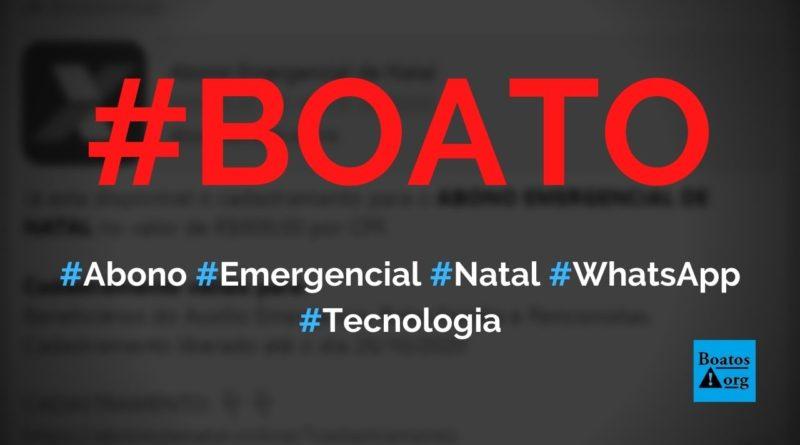 Abono emergencial de Natal está disponível em site no WhatsApp, diz boato (Foto: Reprodução/Facebook)