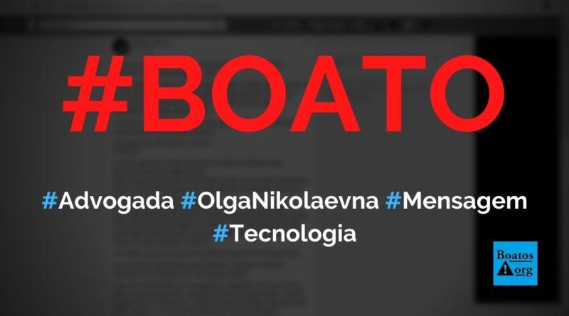 Advogada Olga Nikolaevna alerta para golpe em mensagens de bom dia e números que clonam, diz boato (Foto: Reprodução/Facebook)