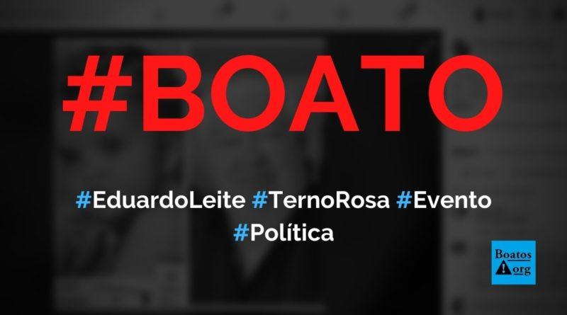 Eduardo Leite, governador do Rio Grande do Sul, usa terno rosa em evento com Mourão, diz boato (Foto: Reprodução/Facebook)