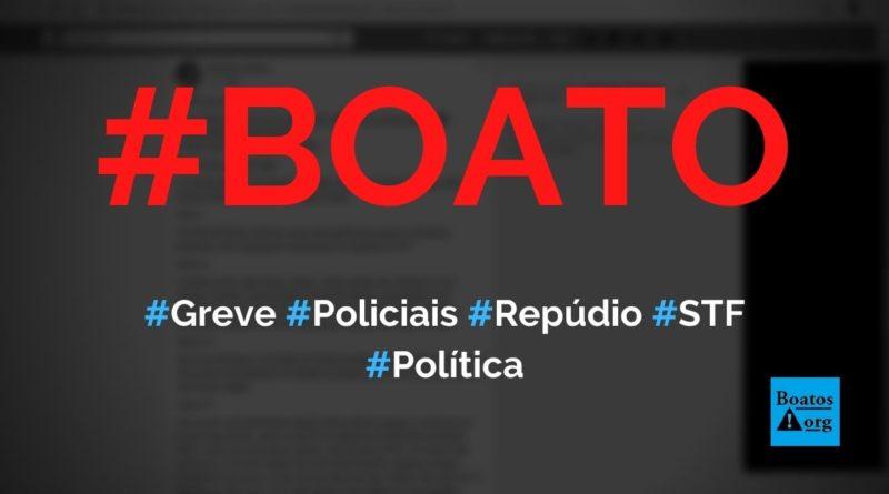 Policiais do Brasil vão fazer greve em repúdio ao STF e soltura de André do Rap, diz boato (Foto: Reprodução/Facebook)