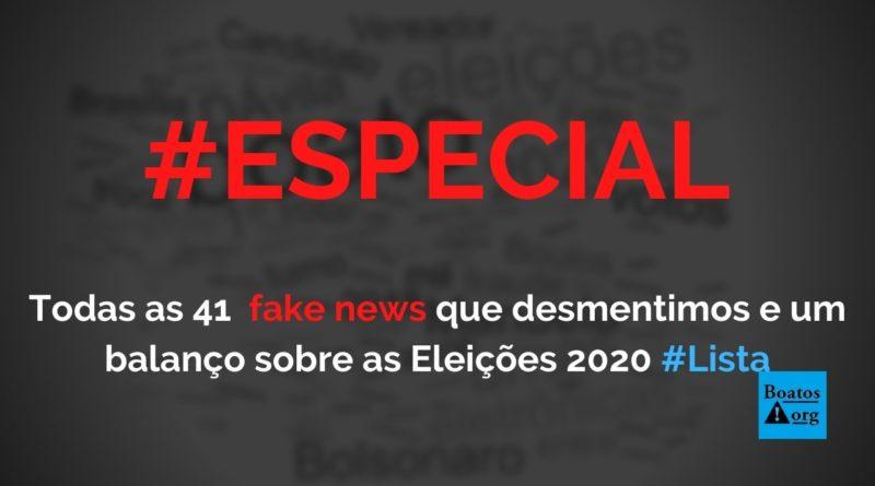 41 fake news desmentidas e um balanço da desinformação nas eleições 2020
