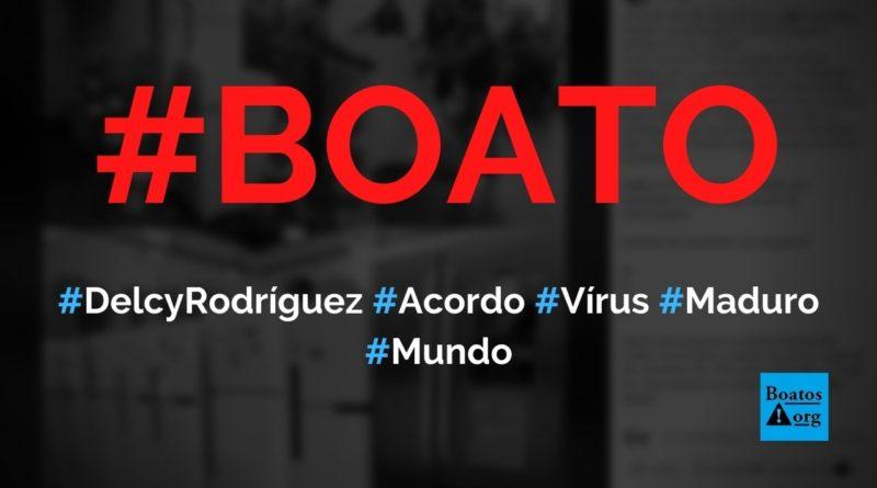 Delcy Rodríguez diz que Maduro fez um acordo com coronavírus na Venezuela, diz boato (Foto: Reprodução/Facebook)