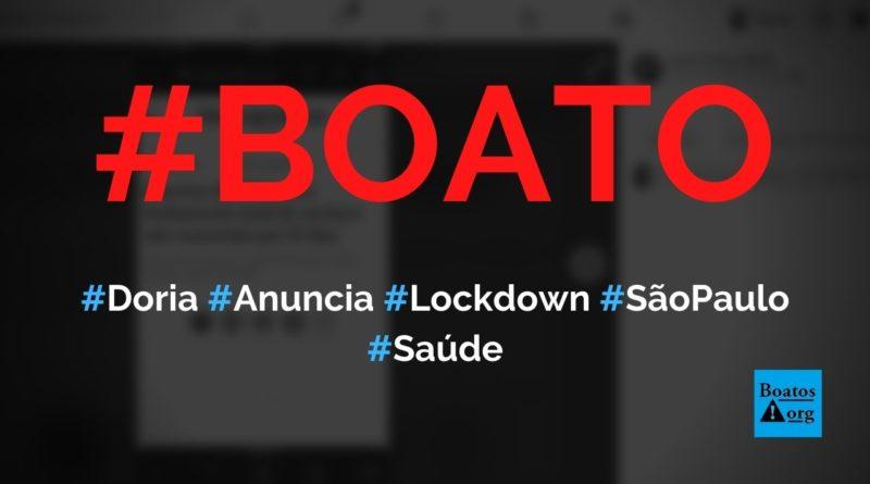 Doria anunciou lockdown em São Paulo em novembro de 2020, diz boato (Foto: Reprodução/Facebook)