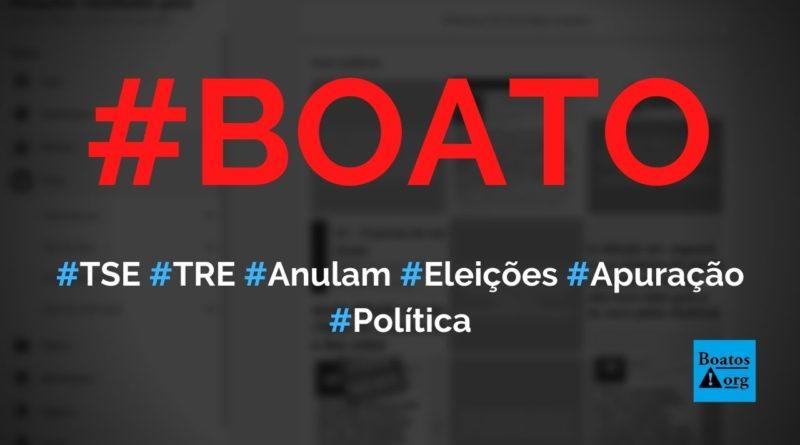 TSE e TRE anulam eleições em diversas cidades devido a falha no sistema de apuração de votos, diz boato (Foto: Reprodução/Facebook)