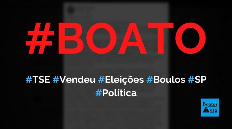 TSE vendeu a eleição em São Paulo para Boulos e a esquerda, diz boato (Foto: Reprodução/Facebook)