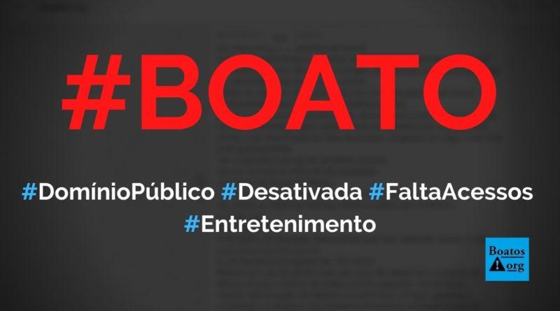 Domínio Público (www.dominiopublico.gov.br) vai ser desativado por falta de acessos, diz boato (Foto: Reprodução/WhatsApp)