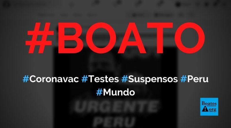 Peru suspendeu testes com a Coronavac após vacina causar paralisia nas pernas de voluntários, diz boato (Foto: Reprodução/Facebook)