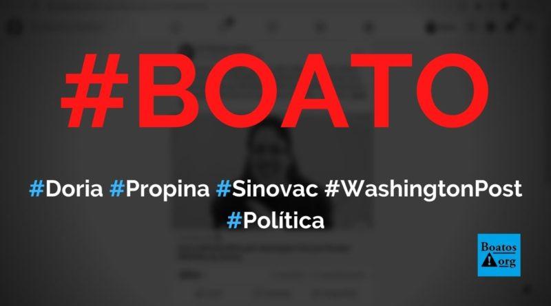 Sinovac pagou propina para Doria trazer vacina ao Brasil, mostra Washington Post, diz boato (Foto: Reprodução/Facebook)