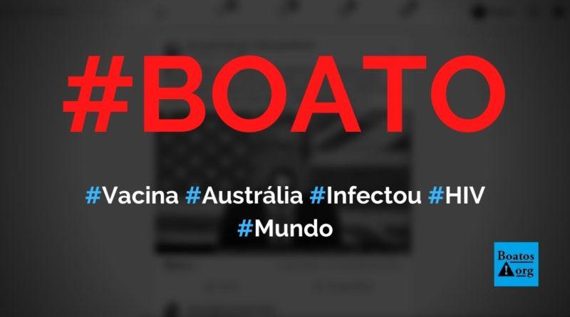 Vacina contra Covid-19 infectou pessoas com HIV na Austrália, diz boato (Foto: Reprodução/Facebook)