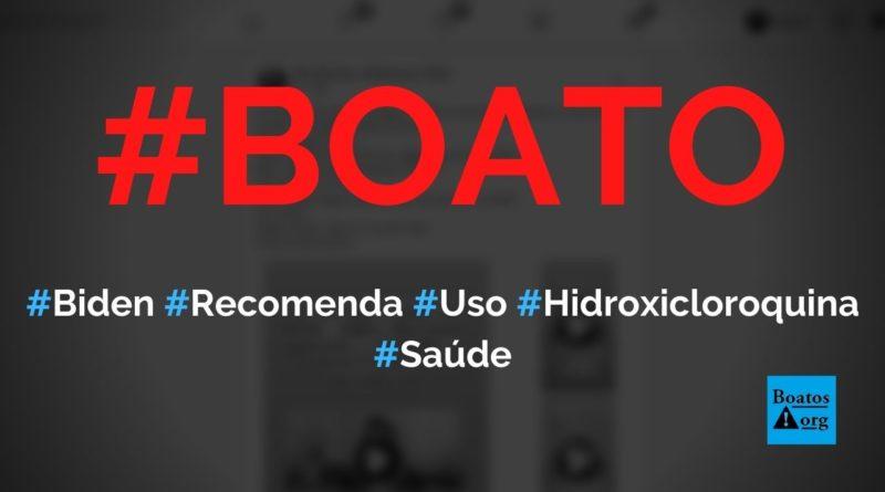 Biden e American Journal of Medicine recomendam uso da hidroxicloroquina, diz boato (Foto: Reprodução/Facebook)