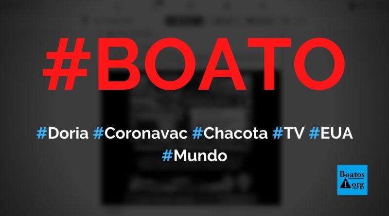 Doria e Coronavac viram chacota em telejornal norte-americano, mostra vídeo, diz boato (Foto: Reprodução/Facebook)