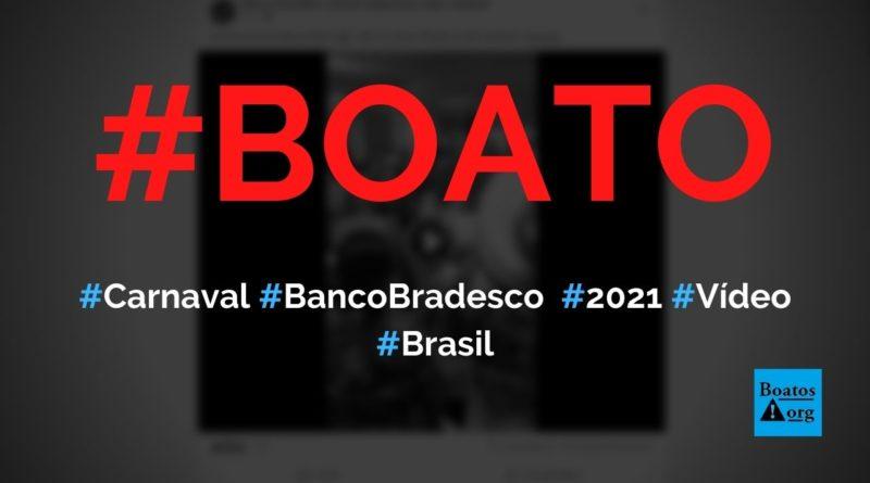 Festa de carnaval no Bradesco de Bangu é filmada em 2021, diz boato (Foto: Reprodução/Facebook)