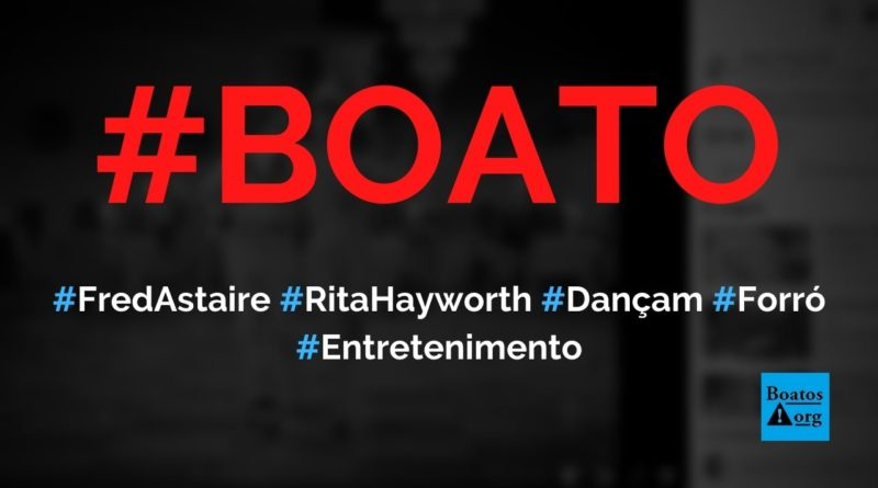 Fred Astaire e Rita Hayworth dançam forró em vídeo, diz boato (Foto: Reprodução/Facebook)