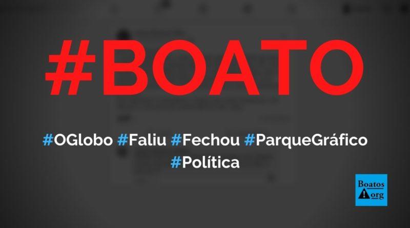 Jornal O Globo faliu e parque gráfico foi entregue à Prefeitura de Duque de Caxias, diz boato (Foto: Reprodução/Facebook)