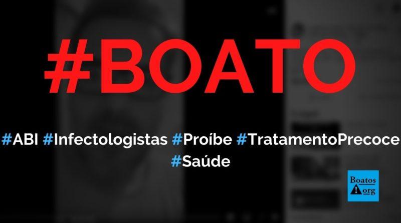 Associação Brasileira de Infectologia ABI obrigou médicos a assinar termo para não receitarem tratamento precoce, diz boato (Foto: Reprodução/Facebook)