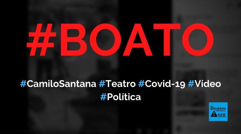 Camilo Santana, governador do Ceará, cria teatro da Covid-19 para assustar população, diz boato (Foto: Reprodução/Facebook)