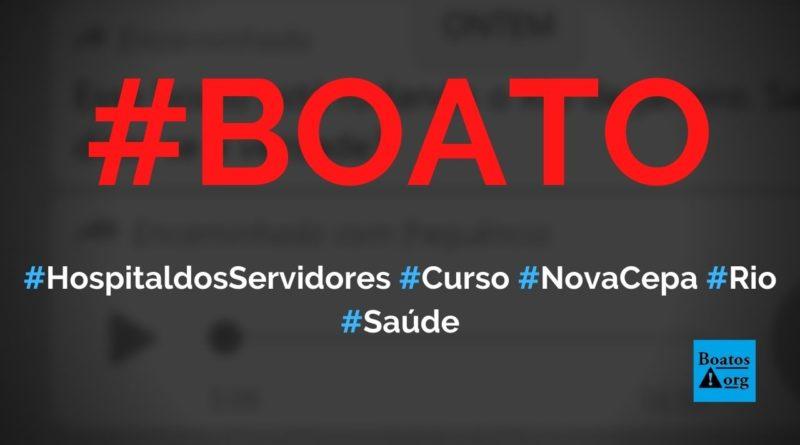 Hospital dos Servidores (no Rio) abriu leitos de UTI e criou curso por causa de nova cepa da Covid-19, diz boato (Foto: Reprodução/Facebook)
