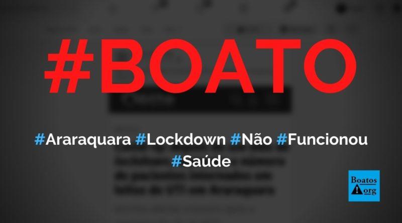 Lockdown em Araraquara não funcionou e serviu para aumentar lotação em UTIs, diz boato (Foto: Reprodução/Facebook)