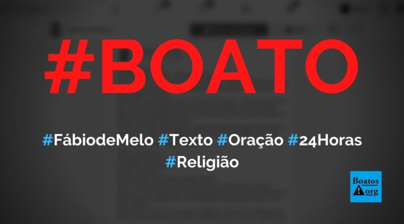 Padre Fábio de Melo escreve texto com pedido de oração para as próximas 24 horas, diz boato