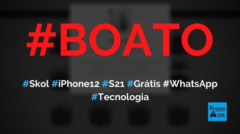Skol dá iPhone 12 Pro e Samsung Galaxy S21 em pesquisa de satisfação no WhatsApp, diz boato (Foto: Reprodução/Internet)