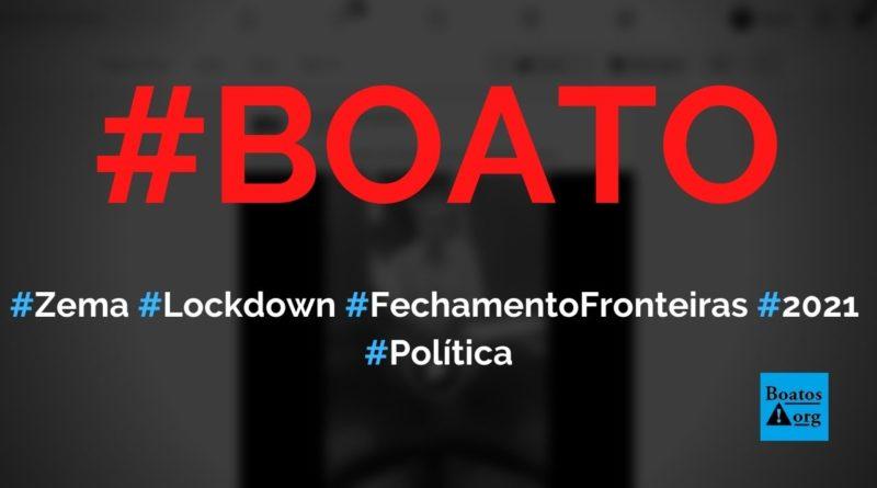 Zema anuncia, em 2021, lockdown em todas cidades de Minas Gerais e fechamento de fronteiras, diz boato (Foto: Reprodução/Facebook)