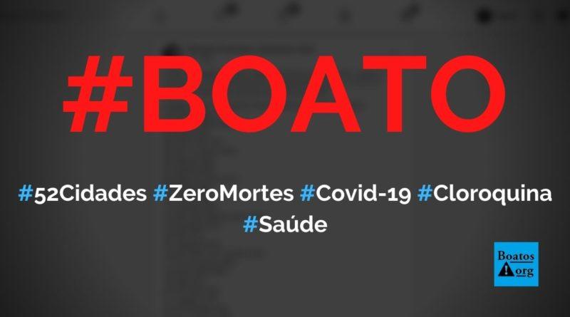 52 cidades tem zero casos de morte por Covid-19 graças a ivermectina, hidroxicloroquina e tratamento precoce, diz boato (Foto: Reprodução/Facebook)