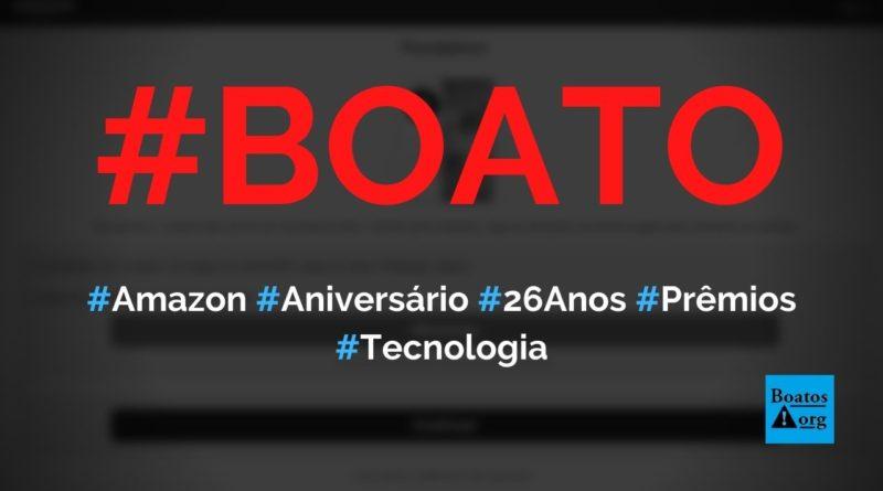 Amazon faz celebração de 26º aniversário e dá prêmios no WhatsApp, diz boato (Foto: Reprodução/Facebook)