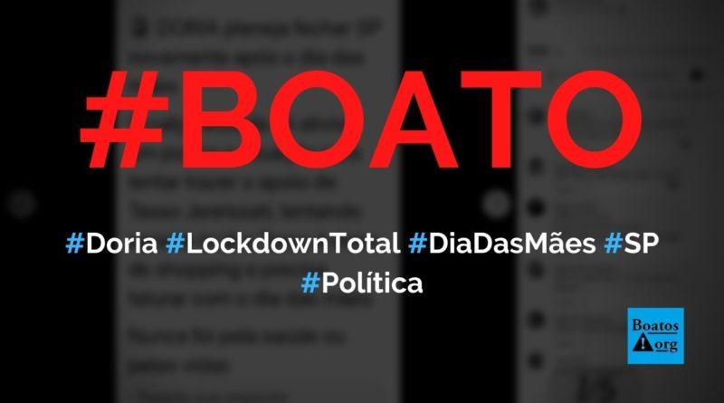 Doria vai decretar lockdown total após o Dia das Mães em São Paulo, diz boato (Foto: Reprodução/Facebook)