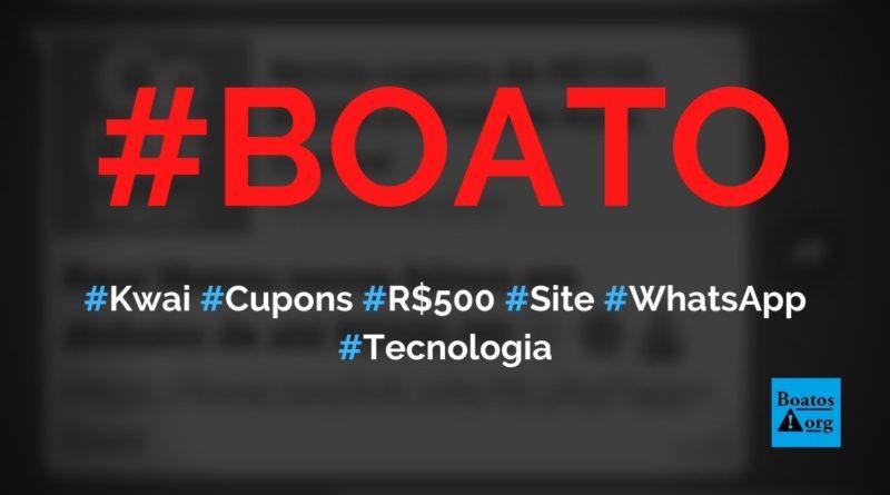Kwai libera cupons de bônus de R$ 150, R$ 250 e R$ 500 em site no WhatsApp, diz boato (Foto: Reprodução/Facebook)