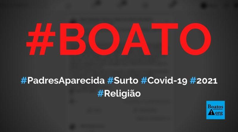 Padres de Aparecida (redentoristas) passam por surto de Covid-19 após Semana Santa, diz boato (Foto: Reprodução/Facebook)