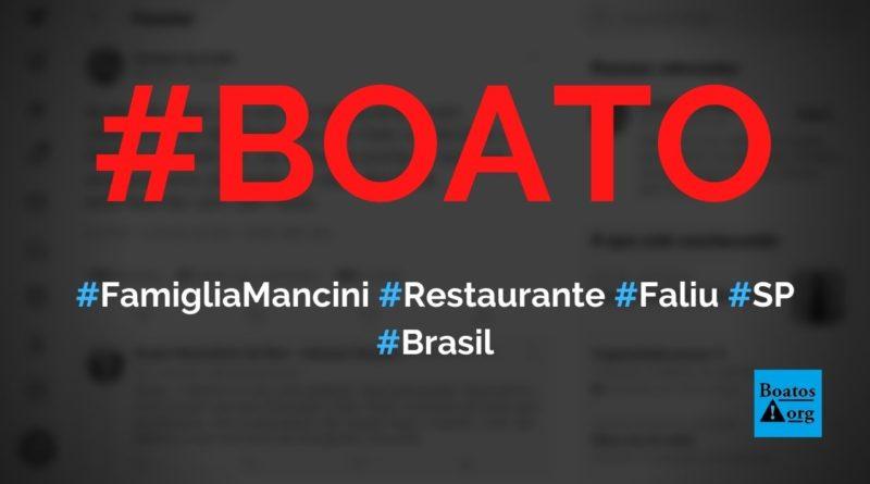 Restaurante Famiglia Mancini faliu e vai fechar as portas por causa do lockdown, diz boato (Foto: Reprodução/Facebook)