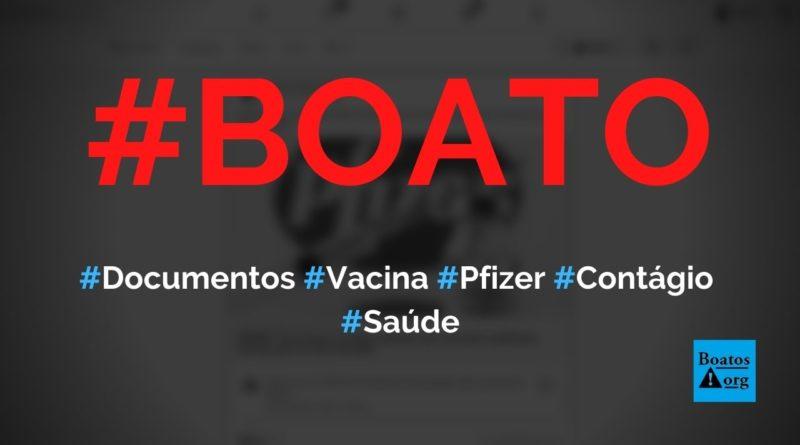 Pfizer admite em documento que vacinados espalharão doenças para não-vacinados, diz boato (Foto: Reprodução/Facebook)