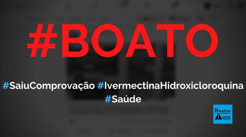 Saiu a comprovação científica da ivermectina e FDA aprova uso da hidroxicloroquina, diz boato (Foto: Reprodução/Facebook)