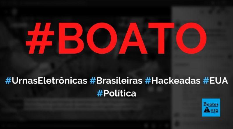 Urnas eletrônicas brasileiras foram hackeadas em duas horas nos EUA, diz boato (Foto: Reprodução/Facebook)