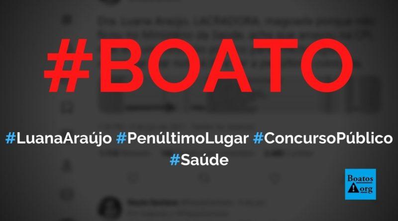 Luana Araújo ficou em penúltimo lugar em concurso público para infectologista, diz boato (Foto: Reprodução/Twitter))