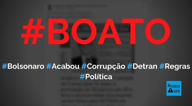 Bolsonaro acabou com a corrupção no Detran ao mudar regras da CNH, diz boato (Foto: Reprodução/Facebook)