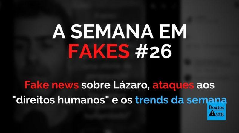 Fakes após a morte de Lázaro e os ataques a defensores de direitos humanos