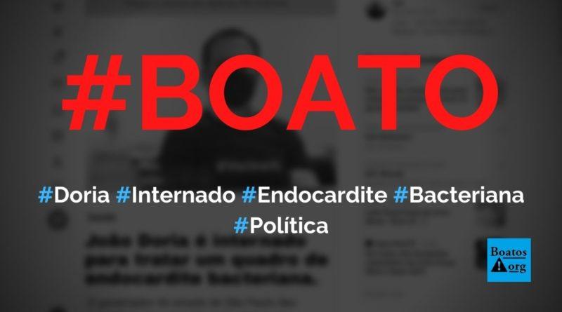João Doria é internado com endocardite bacteriana, diz boato (Foto: Reprodução/Twitter)