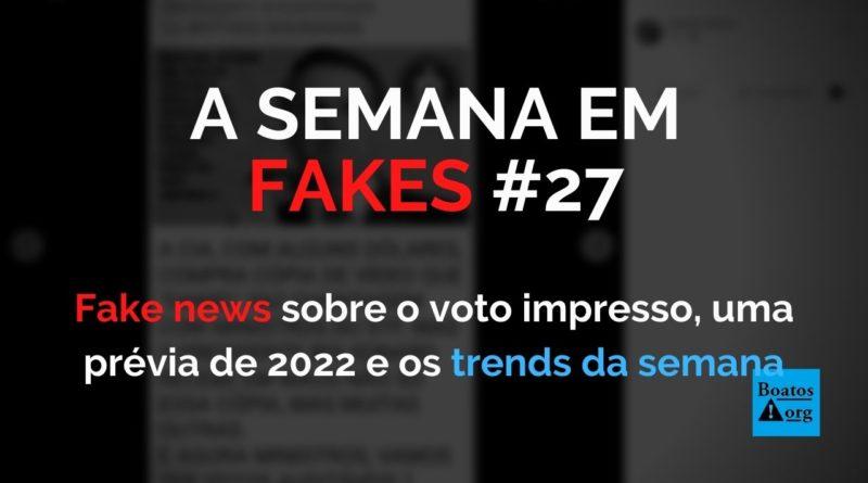 Pressão por voto impresso e acusações (sem provas) de fraudes suscitam (e são suscitadas por) fake news