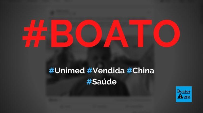 Unimed vai ser vendida para a China em um grande plano comunista, diz boato (Foto: Reprodução/Facebook)
