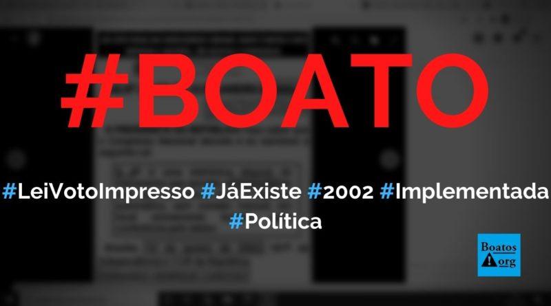 Voto impresso já vale no Brasil desde 2002 e está previsto na Lei 10.4082002, diz boato (Foto: Reprodução/Facebook)