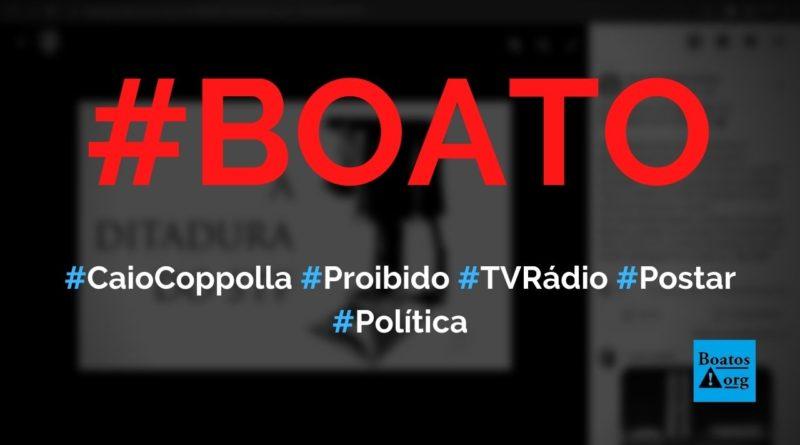 Caio Coppolla foi proibido pelo STF de participar de programas de TV e rádio e postar em redes sociais, diz boato (Foto: Reprodução/Facebook)