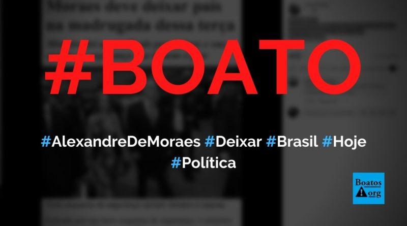 Alexandre de Moraes vai deixar o Brasil junto com esposa hoje, diz boato (Foto: Reprodução/Facebook)