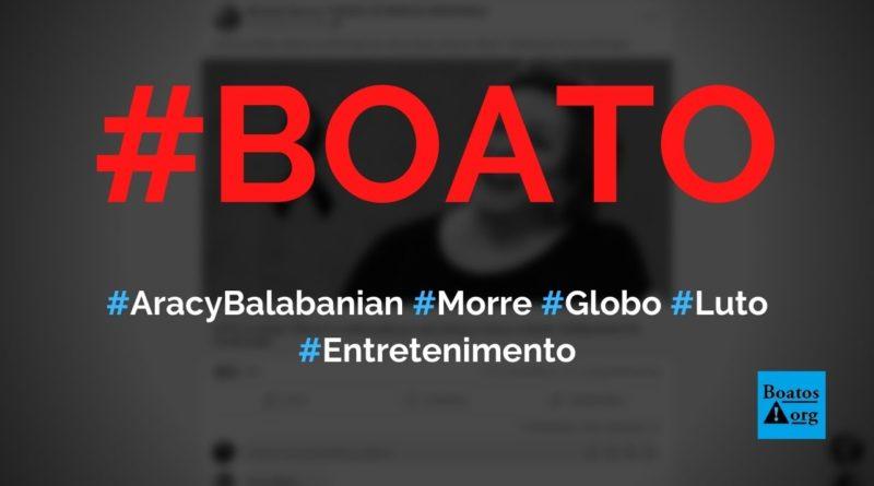 Aracy Balabanian morreu, fez país chorar e deixou Globo de luto, diz boato (Foto: Reprodução/Facebook)