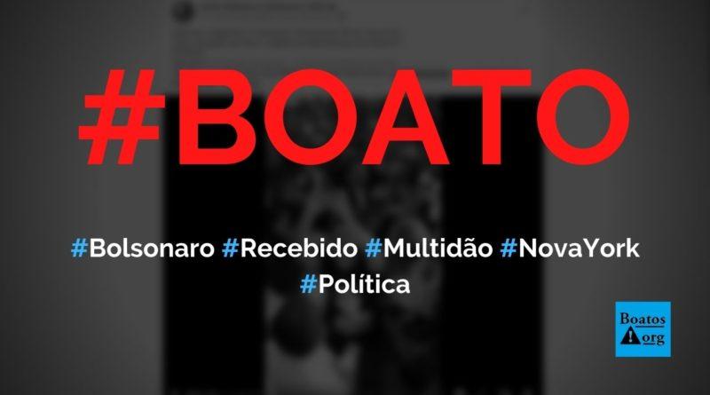 Bolsonaro é recebido por multidão no aeroporto JFK, em Nova York, diz boato (Foto: Reprodução/Facebook)