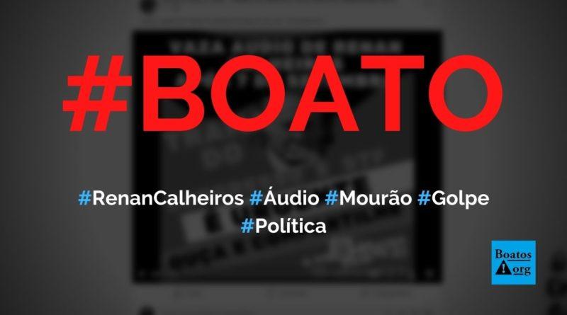 Renan Calheiros grava áudio em que diz que Mourão e STF armam golpe contra Bolsonaro, diz boato (Foto: Reprodução/Facebook)