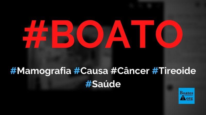 Exame de mamografia causa câncer de tireoide, diz boato (Foto: Reprodução/Facebook)
