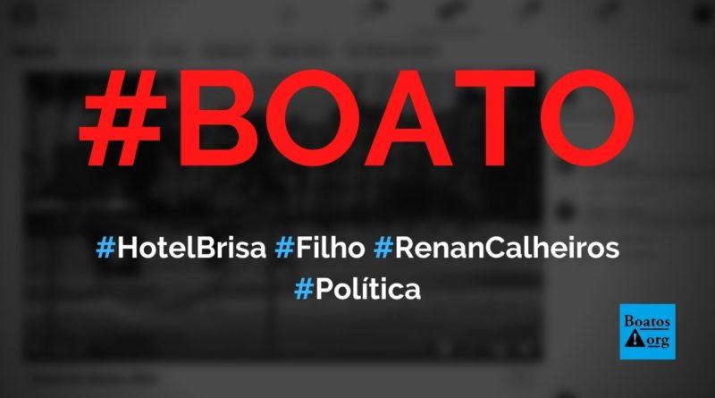 Hotel Brisa, em Maragogi, é do filho de Renan Calheiros, diz boato (Foto: Reprodução/Facebook)