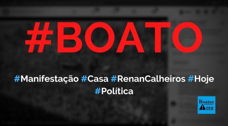 Manifestação Renan Vagabundo em frente à casa de Renan Calheiros em Alagoas hoje, diz boato (Foto: Reprodução/Facebook)